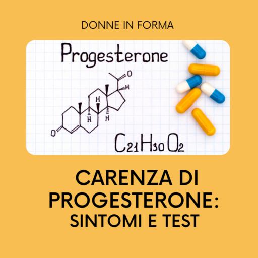 carenza di progesterone