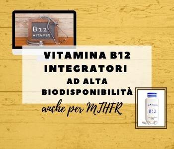 miglior integratore vitamina b12